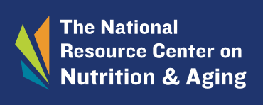 The National Resource Center on Nutrition & Aging
